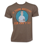 KING OF THE HILL Brown Anything Beer Can't Do Tee Shirt