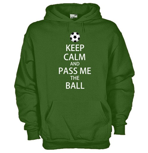 Keep Calm and Pass me the Ball Hooded Green Sweatshirt