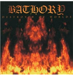Vynil Bathory - Destroyer Of Worlds
