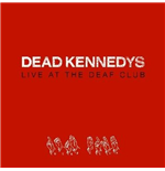 Vynil Dead Kennedys - Live At The Deaf Club
