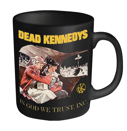 Dead Kennedys Mug In God We Trust