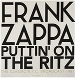 Vynil Frank Zappa - Puttin' On The Ritz - New York 81 Vol.1 (2 Lp)