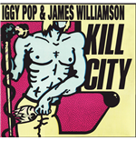 Vynil Iggy Pop & James Williamson - Kill City (Limited Edition)