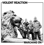 Vynil Violent Reaction - Marching On