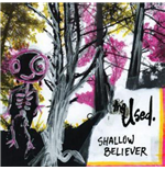 Vynil Used - Shallow Believer