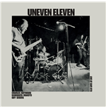 Vynil Uneven Eleven - Live At Cafe Oto