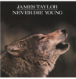 Vynil James Taylor - Never Die Young