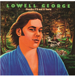 Vynil George Lowell - Thanks I'll Eat It Here
