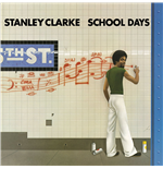 Vynil Stanley Clarke - School Days