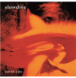Vynil Slowdive - Just For A Day
