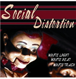 Vynil Social Distortion - White Light, White Heat White Trash