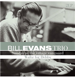 Vynil Bill Evans Trio - Sunday At The Village Vanguard / Waltz For Debby (2 Lp)