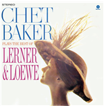 Vynil Chet Baker - Plays The Best Of Lerner & Loewe