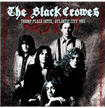 Vynil Black Crowes (The) - Trump Plaza Hotel, Atlantic City 1990
