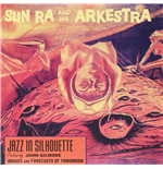 Vynil Sun Ra & His Arkestra - Jazz In Silhouette