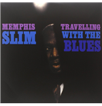 Vynil Memphis Slim - Travelling With The Blues