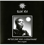 Vynil Sun Ra - Medicine For A Nightmare