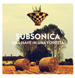 Vynil Subsonica - Una Nave In Una Foresta