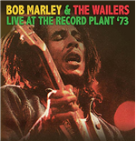 Vynil Bob Marley & The Wailers - Live At The Record Plant '73