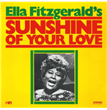 Vynil Ella Fitzgerald - Sunshine Of Your Love