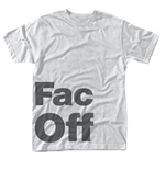 Factory 251 T-shirt Fac Off (WHITE)