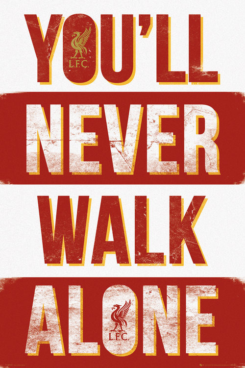 Liverpool You Ll Never Walk Alone Type Maxi Poster For