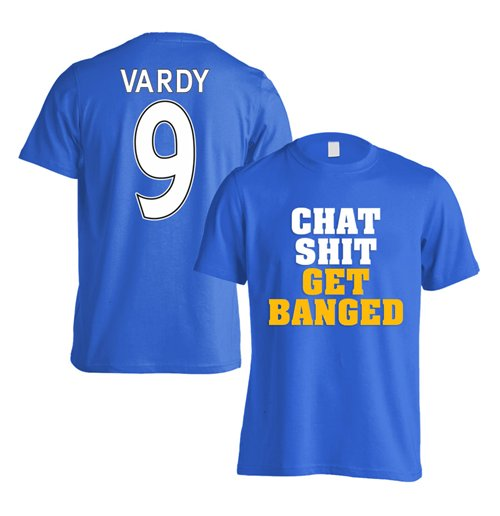 Leicester Vardy Chat Get Banged T-Shirt (Vardy 9) - Blue