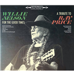 Vynil Willie Nelson - For The Good Times: A Tribute To Ray Price