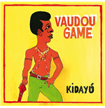 Vynil Vaudou Game - Kidayu (Deluxe Ed.)