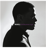 Vynil Maxwell - Blacksummers'Night (2009)