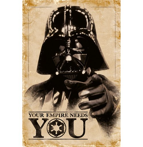 Star Wars - Your Empire Needs You Maxi Poster (61X91,5 Cm)