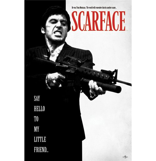 Scarface - Say Hello To My Little Friend Maxi Poster (61X91,5 Cm)