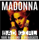 Vynil Madonna - Bad Girl: Rare Radio & Tv Broadcasts