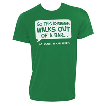 Irishman Walks Out Of A Bar Humor Green Graphic Tee Shirt