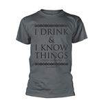 Game Of Thrones T-shirt I Drink & I Know Things