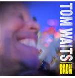 Vynil Tom Waits - Bad As Me (Remastered)
