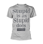 Forrest Gump T-shirt Stupid Is As Stupid Does