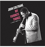 Vynil John Coltrane - My Favorite Things - The Stereo & Mono Original Versions (2 Lp)