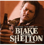 Vynil Blake Shelton - Loaded: The Best Of Blake Shelton