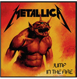Metallica Standard Patch: Jump in the Fire (Loose)