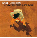 Vynil Robert Johnson - King Of The Delta Blues Vol. 1&2 (2 Lp)