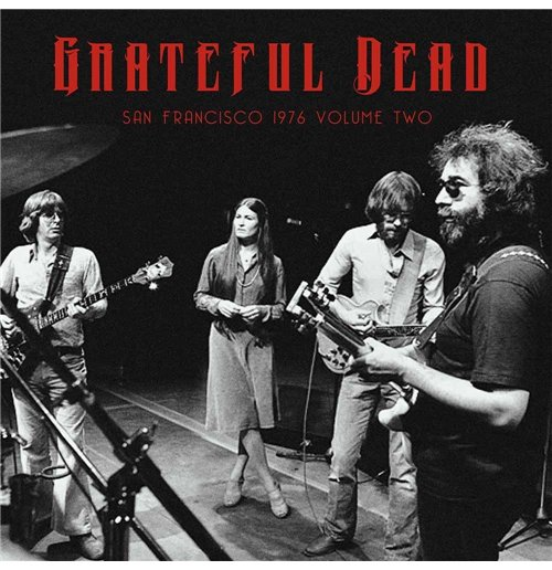 Vynil Grateful Dead - San Francisco 1976 Vol. 2