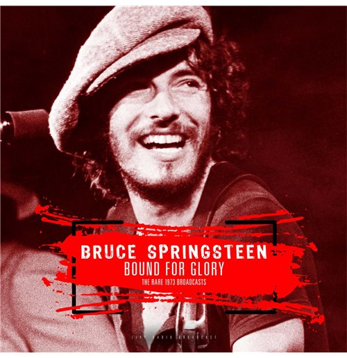 Vynil Bruce Springsteen - Best Of Bound For Glory - The Rare 1973 Broadcasts