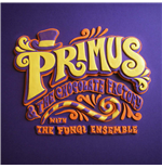 Vynil Primus - Primus & The Chocolate Factory With The Fungi Ensemble