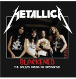 Vynil Metallica - Blackened: The Dallas Arena Broadcast