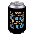 Another Beer To Wash Down This Beer Humor Black Can Koozie