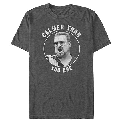 Big Lebowski Calmer Than You Are Grey Tee Shirt
