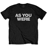 Liam Gallagher Unisex Tee: As You Were