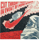 Vynil Cut Throat Finches - In Event Of Moon Disaster