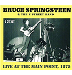 Vynil Bruce Springsteen - Live At The Main Point,1975 Fm Broadcast